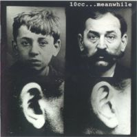...Meanwhile by 10cc