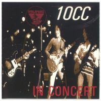 King Biscuit Flower Hour Presents 10 CC