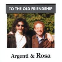 To the Old Friendship by Ferdinando Argenti & Enrico Rosa