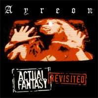 Actual Fantasy: Revisited by Ayreon