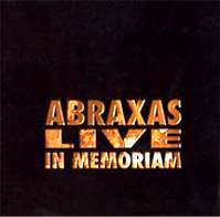 Live in Memorium by Abraxas