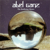 The Deafening Silence by Abel Ganz