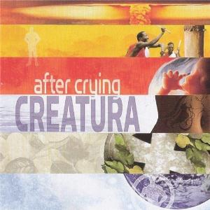 Creatura by After Crying