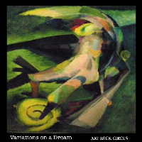 Variations on a Dream by Art Rock Circus