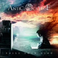 Raise Your Head by Anticlockwise