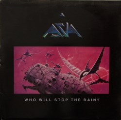 Who Will Stop The Rain