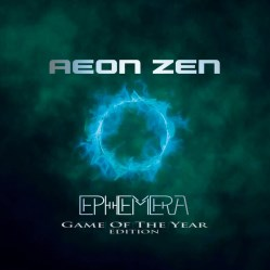 Ephemera: GAME OF THE YEAR Edition by Aeon Zen