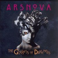 The Goddess of Darkness by Ars Nova