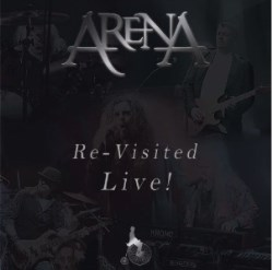 Arena Re-Visited Live!