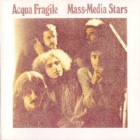 Mass-Media Stars by Acqua Fragile