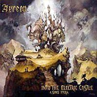 Into The Electric Castle (A Space Opera) by Ayreon