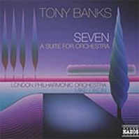 Seven (A suite for orchestra) by Tony Banks