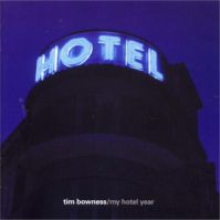 My Hotel Year by Tim Bowness