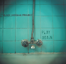 Play Again by The Black Noodle Project