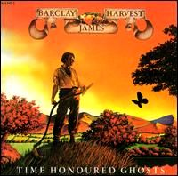 Time Honoured Ghosts by Barclay James Harvest