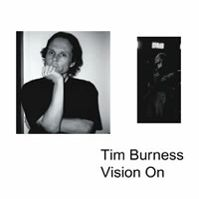 Vision On by Tim Burness