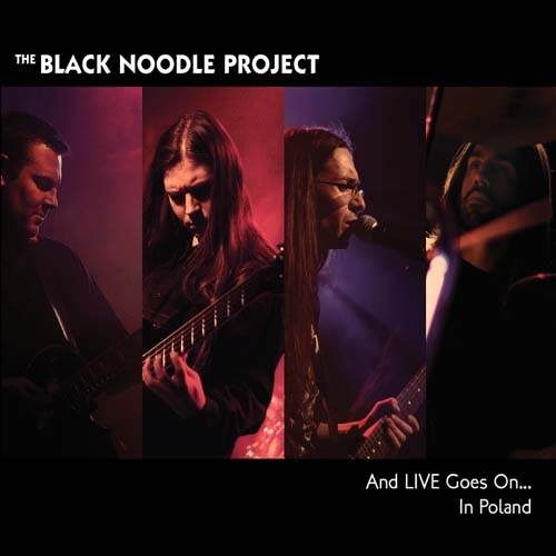 And Live Goes On.... In Poland by The Black Noodle Project