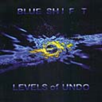Levels Of Undo by Blue Shift