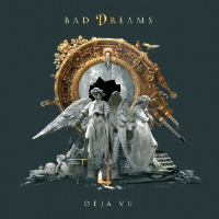 Deja Vú by Bad Dreams