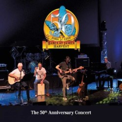 The 50th Anniversary Concert (John Lees' Barclay James Harvest) by Barclay James Harvest