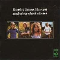 Barclay James Harvest & Other Short Stories by Barclay James Harvest