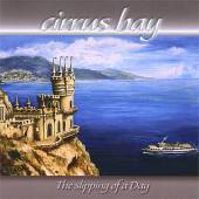 The Slipping Of A Day by Cirrus Bay