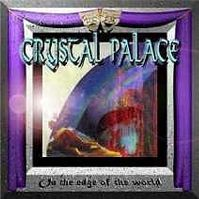 On the Edge of the World by Crystal Palace