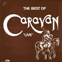 The Best of Caravan LIVE