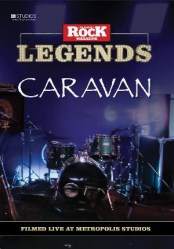 Classic Rock Legends: Caravan Live At Metropolis Studios