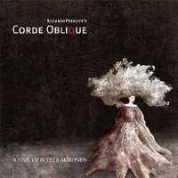 A Hail of Bitter Almonds by Corde Oblique (Riccardo Prencipe)