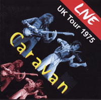 Live UK Tour 1975 by Caravan