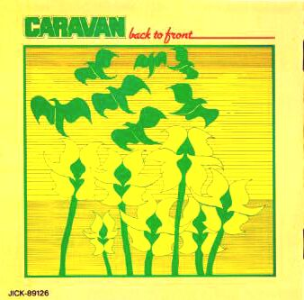 Back To Front by Caravan