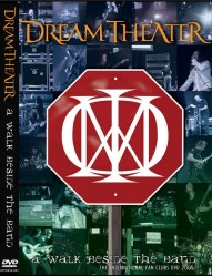 A Walk Beside the Band by Dream Theater
