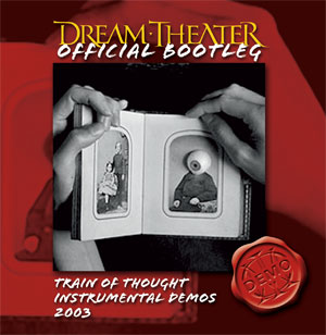 Official Bootleg: Demo Series: Train of Thought Instrumental Demos 2003 by Dream Theater