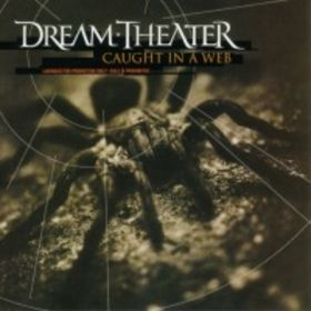 Caught in a Web by Dream Theater