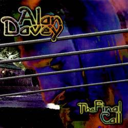 The Final Call by Alan Davey (Bedouin / Psychedelic Warlords / Gunslinger)