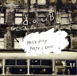 Mercy, Pity, Peace & Love by DouBt