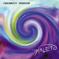 Chromatic Freedom by Dialeto (Dialect)