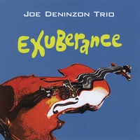 Exuberance (Joe Deninzon Trio) by Joe Deninzon Stratospheerius