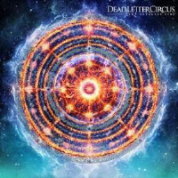 The Catalyst Fire by Dead Letter Circus