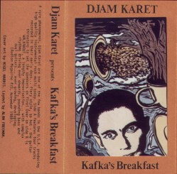 Kafka's Breakfast by Djam Karet