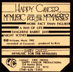 Happy Cancer: McMusic For The McMasses by Djam Karet