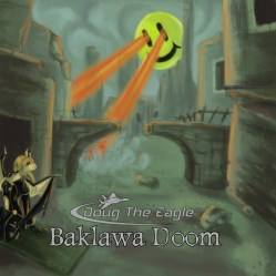 Baklawa Doom by DOUG The Eagle