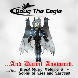 ...And Daryil Answered. by DOUG The Eagle