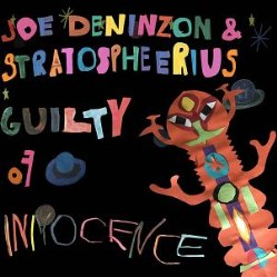 Guilty of Innocence by Joe Deninzon Stratospheerius