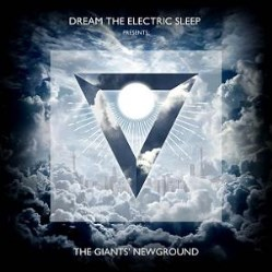 The Giants' Newground by Dream The Electric Sleep (DTES)