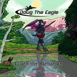 Illiath the Barbarian by DOUG The Eagle