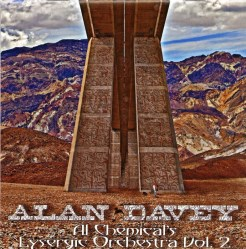 Al Chemical's Lysergic Orchestra, Vol. 2 by Alan Davey (Bedouin / Psychedelic Warlords / Gunslinger)