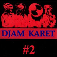 #2 by Djam Karet