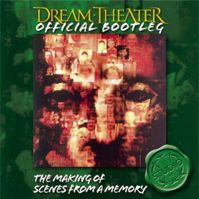 Official Bootleg: The Making of Scenes From A Memory by Dream Theater